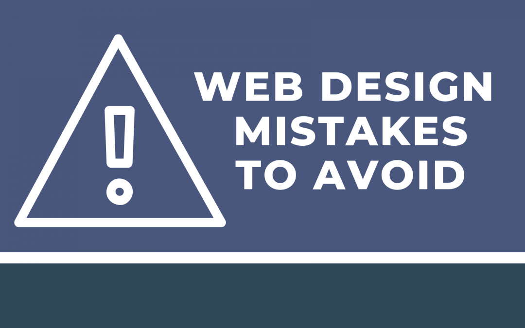 5 Web Design Mistakes You Need to Avoid in 2018