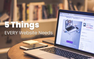 5 Things EVERY Business Website Design Needs