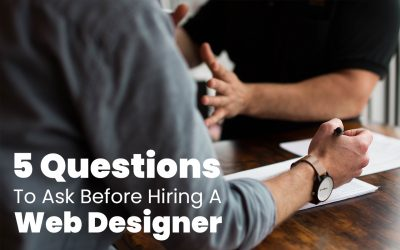 5 Questions to Ask Before Hiring a Web Designer